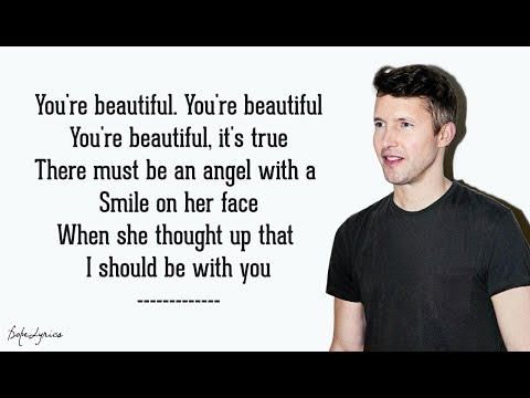 You're Beautiful - James Blunt (Lyrics) 🎵