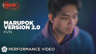 KVN performs KZ Tandingan's Marupok Version 2.0
