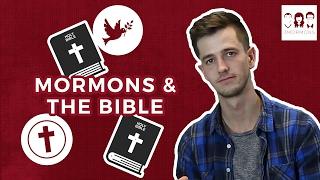 Mormons and the Bible | 3 Mormons