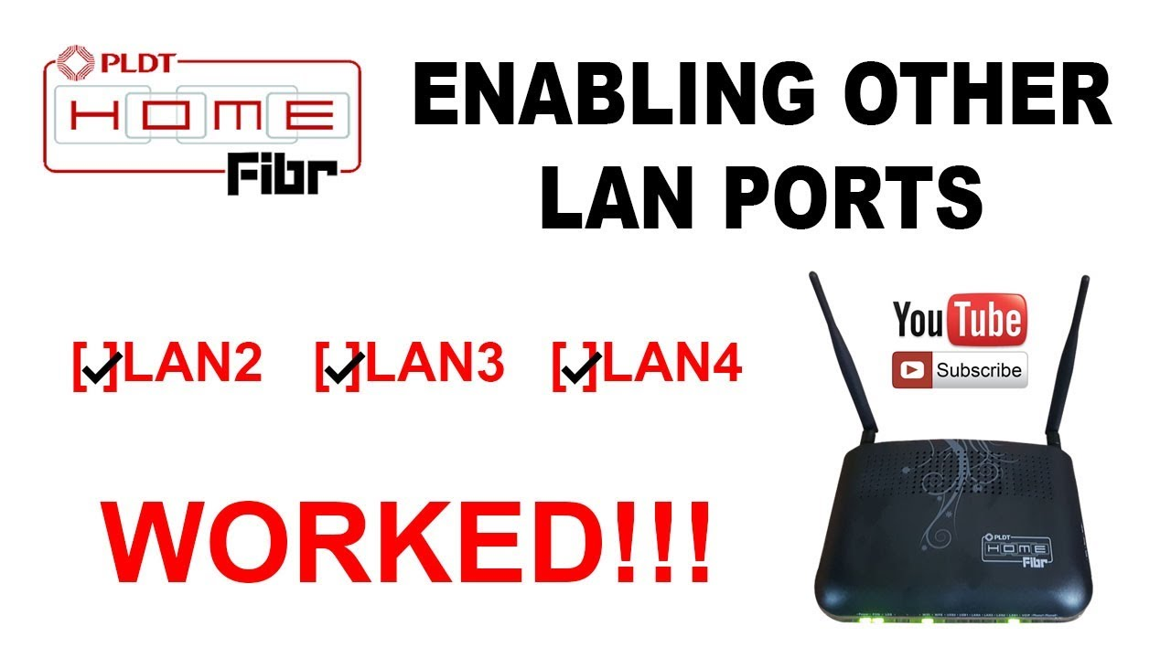 How to enable other LAN Ports PLDT Home Fibr