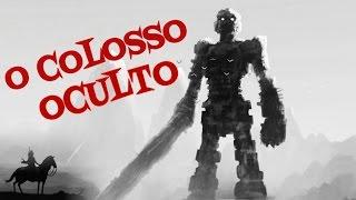 O COLOSSO OCULTO EM SHADOW OF THE COLOSSUS CREPYPASTA