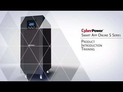 CyberPower Online S Series UPS Product Introduction Training