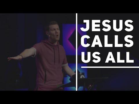 Jesus Calls Us All