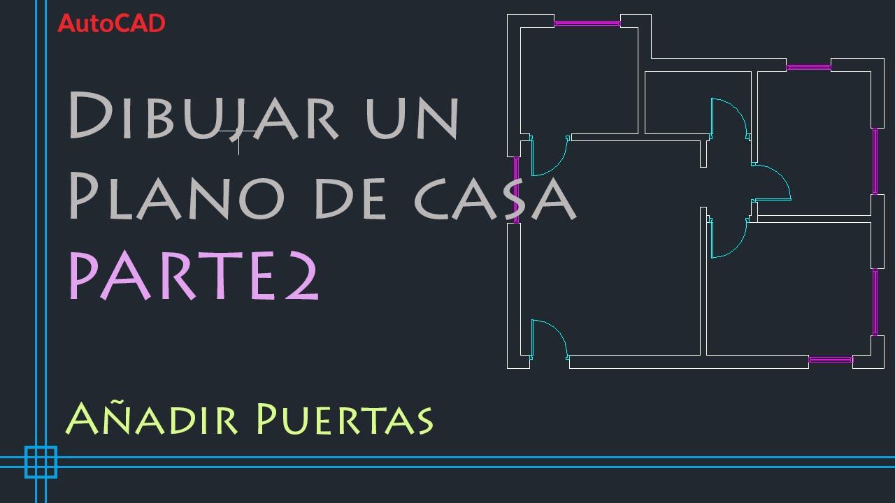AutoCAD 2D - Tutorial para dibujar un plano de casa (PARTE