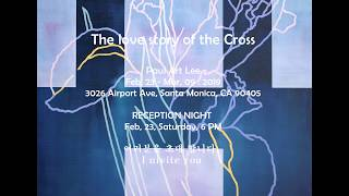 The love story of The Cross 2019 Solo Exhibition