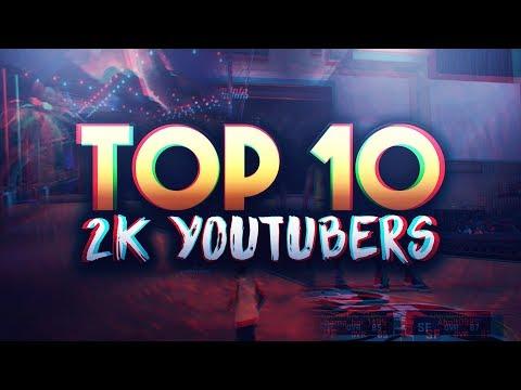 TOP 10 NBA 2K17 YOUTUBERS
