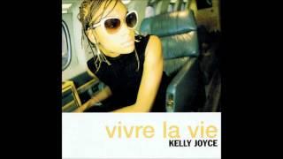 Kelly Joyce Vivre La Vie (slow).wmv