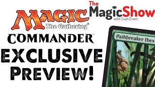 Commander 2015 Preview - Pathbreaker Ibex! [TMS]