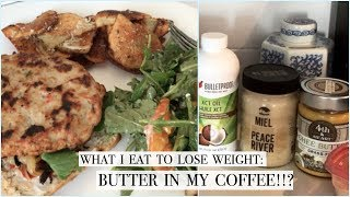 WHAT I EAT IN A DAY TO LOSE WEIGHT & STAY FULL! | I PUT BUTTER IN MY COFFEE?!