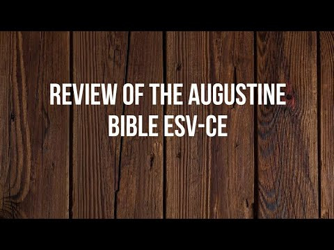 Review of The Augustine Bible ESV-CE