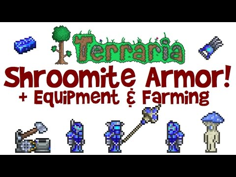Terraria Shroomite Armor & MORE! Digging Claw, weapons, hoverboard, and how to farm Shroomite bars!