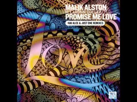 Malik Alston, LaRonn Dolley - Promise Me Love (Original Mix)