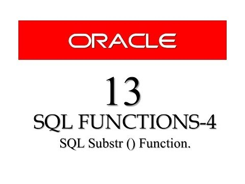 Oracle Database11g Tutorials 13 || SQL Substr Function / SQL Substring Function