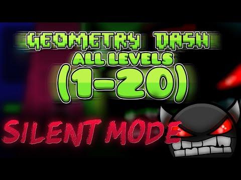 All levels Geometry Dash 1-20 (Silent Mode) [100%] [FULL VERSION]