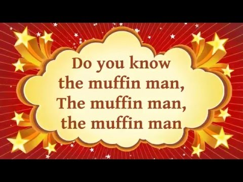 Do You Know The Muffin Man | Song + Lyrics