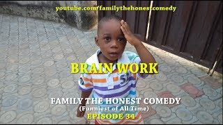 BRAIN WORK  (Mark Angel Comedy) (Family The Honest Comedy) (Episode 34)