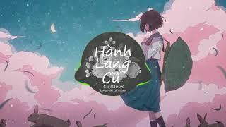 Hành Lang (Cũ Remix) Long Nón Lá Masew Hot Tik Tok Việt Nam TramonRemix