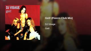 Geil! (Fiocco Club Mix)