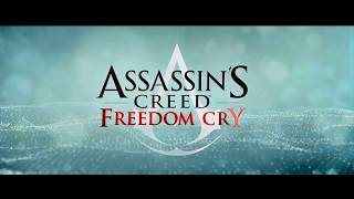 ASSASSIN'S CREED: FREEDOM CRY |Gameplay Walkthrough Part 3| (Port-au-Prince…)