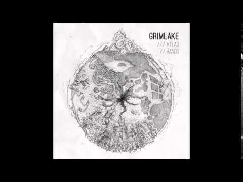 GrimLake - Atlas Hands (Full Album)