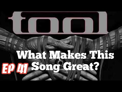 What Makes This Song Great? Ep41 TOOL 2