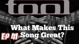 What Makes This Song Great? Ep.41 TOOL (#2)