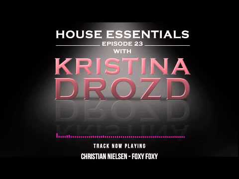 House Essentials 23 presented by Kristina Drozd