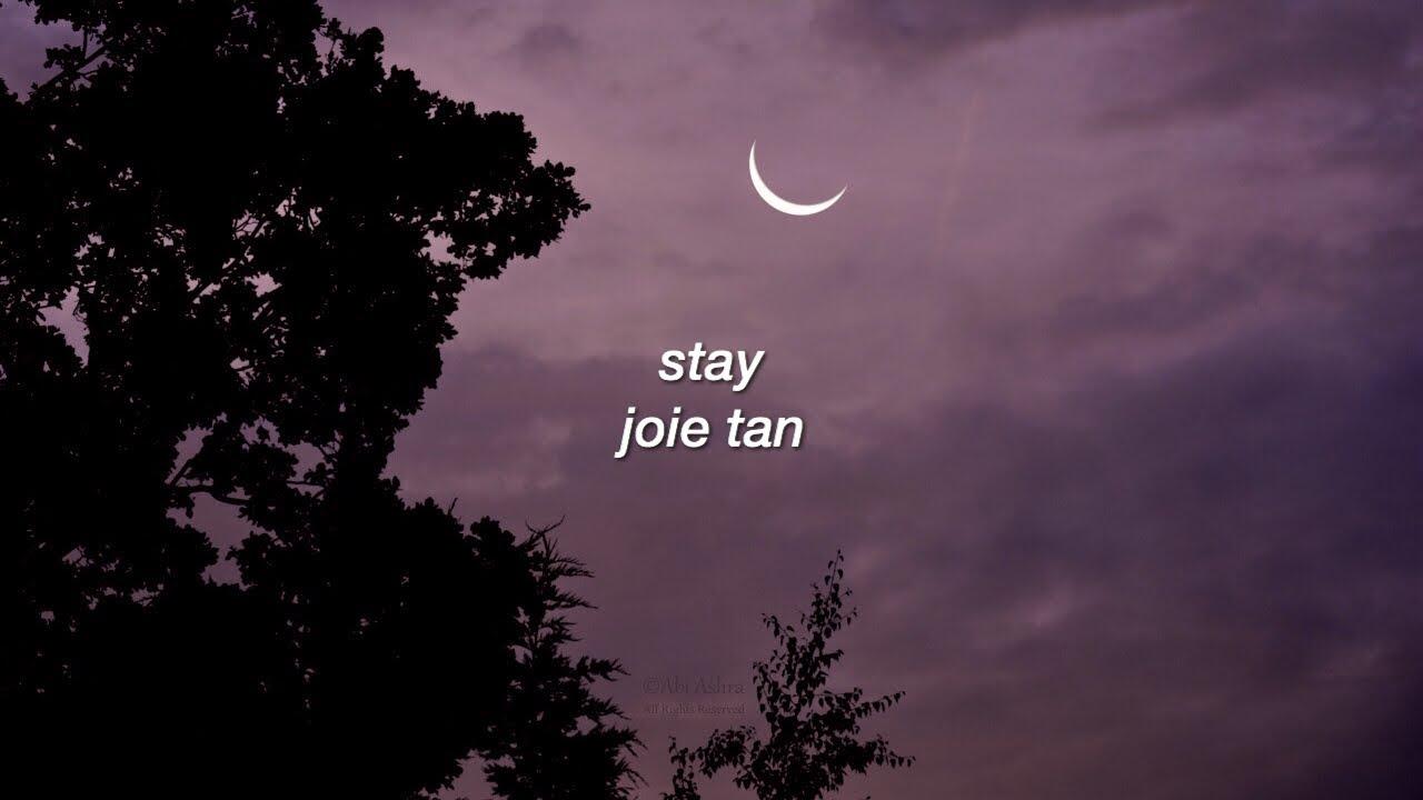 Stay (Lyrics) - Joie Tan