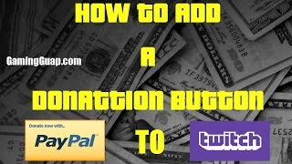 How to add a Donation Button to Twitch GamingGuapcom (2016)