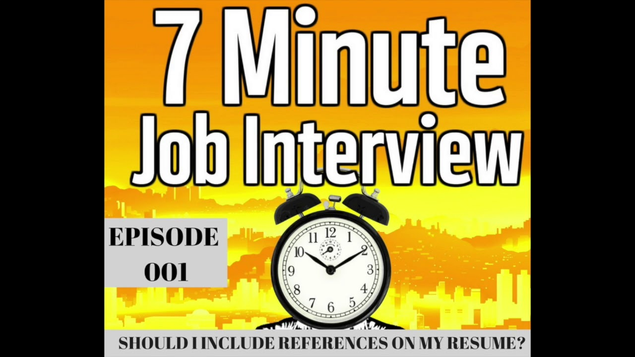 should you include references on your resume 7 minute job