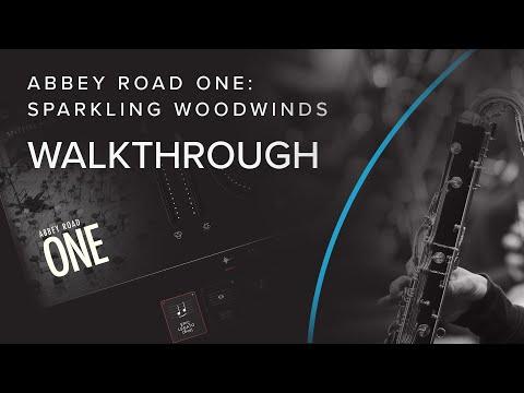 Walkthrough — Sparkling Woodwinds   Abbey Road One