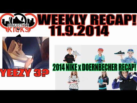 Yeezy 3? Doernbecher Recap! Collectivekicks Weekly Recap 11.9.14