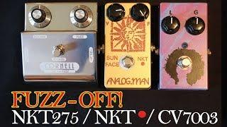 """""""Fuzz Off""""! Cornell First Fuzz, Analogman Sun Face & JAM Fuzz Phrase (NKT275 / NKT Red Dot / CV7003)"""