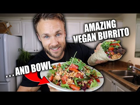 AMAZING VEGAN BURRITO & BOWL RECIPE ����