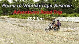 Patna to Valmiki nagar (Tiger reserve),Bihar   Adventure Road Trip    Apache RTR 160   