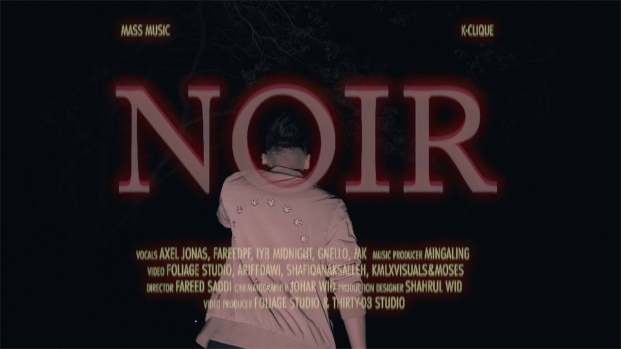 Download NOIR - FareedPF feat. GNello, MK [K-CLIQUE] & Axel, IYB Midnight [MassMusic]