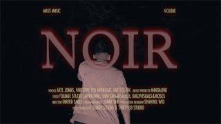 Cover images NOIR - FareedPF feat. GNello, MK [K-CLIQUE] & Axel, IYB Midnight [MassMusic]