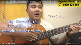 Tình Cha - Ngọc Sơn - Guitar Hướng Dẫn SlowRock nhịp 2/4