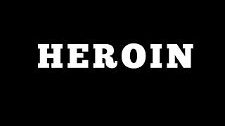 Whatz it feel like Heroin