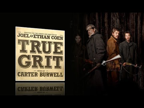 True Grit - Complete soundtrack (Carter Burwell) High Quality