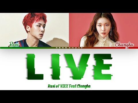RAVI [라비] of VIXX 'LIVE' Feat. Chungha [청하] Color Coded Lyrics/가사 [Han|Rom|Eng]