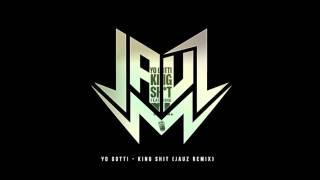 Yo Gotti King Shit Ft Ti Jauz Remix