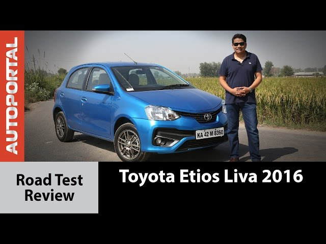 Exclusive I Toyota Etios Liva 2016 - Test Drive Review - Autoportal