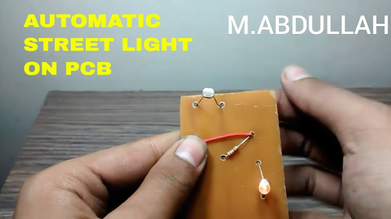 Automatic night light pcb layout - How To Make A Automatic On Off Street Light Sustem Dark Sensor On Pcb