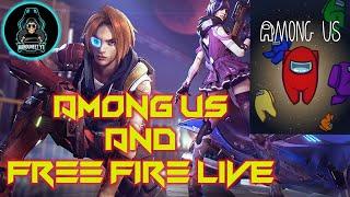 🔴FREE FIRE AND AMONG US LIVE | CHALO IS GAME KO BHI SHURU KARDE! |PAYTM/GPAY Donations OnScreen!