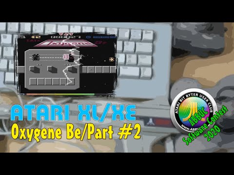 Atari XL/XE -=Oxygene Be/Part #2=- ABBUC Software Contest 2020