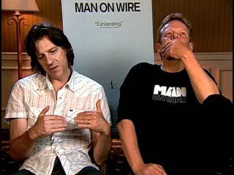 Man on Wire  Exclusive: Director James Marsh and Philippe Petit