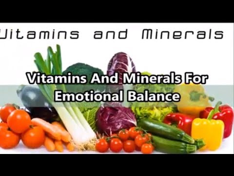 Vitamins And Minerals For Emotional Balance