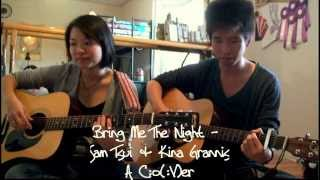 Bring Me The Night - Sam Tsui & Kina Grannis Cover