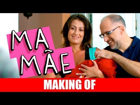 Making Of – Mamãe